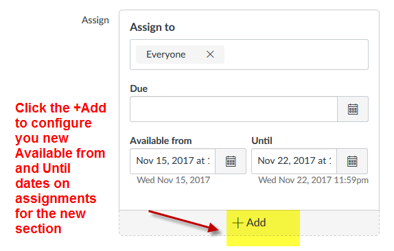 Click Add to Configure New Available dates on assignments